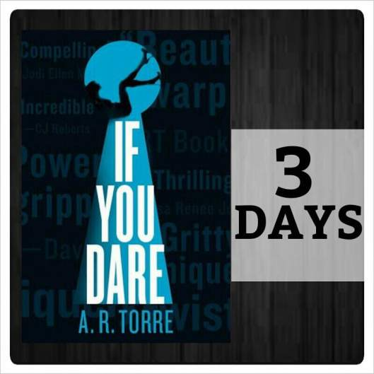 If you Dare 3 days